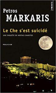 Le Che s'est suicidé - Petros Markaris