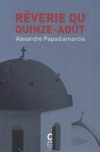 Rêverie du Quinze-Août - Alexandre Papadiamantis